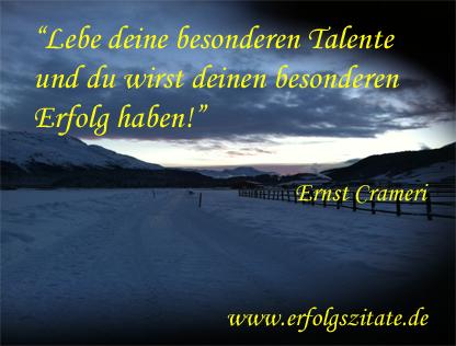 Lebe deine besonderen Talente und du wirst deinen besonderen Erfolg haben
