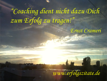 Coaching dient nicht dazu Dich zum Erfolg zu tragen
